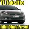 Fiat,Mart Ayında 299 TL,Aylık Taksitle,Araba,300 TL Araba,Otomobil Sahibi Yapıyor
